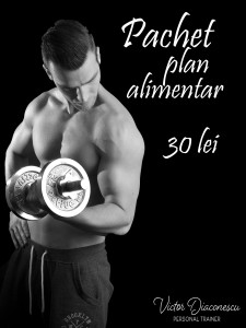 victor diaconescu - personal trainer, plan alimentar