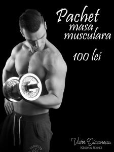 Masa musculara - Victor Diaconescu personal Trainer